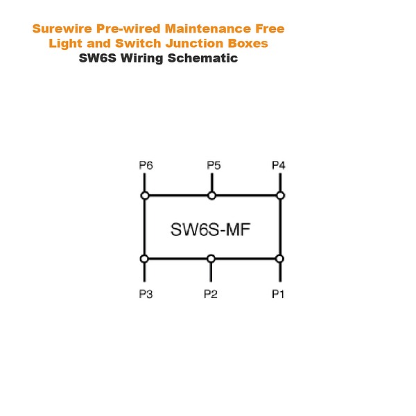Wiring Schematic | Surewire Pre-wired Maintenance Free Light and Switch Junction Boxes SW6S | TG Engineering Plastics Limited